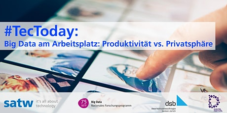 #TecToday: Big Data am Arbeitsplatz: Produktivität vs. Privatsphäre Tickets