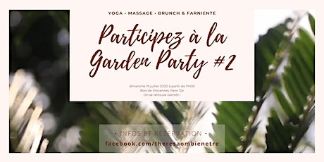 Garden Party #2 - Yoga, massage, brunch & dolce farniente billets