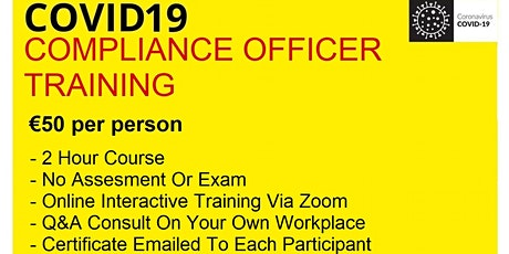 Covid19 Compliance Officer Training Course - 30-07-2020 tickets