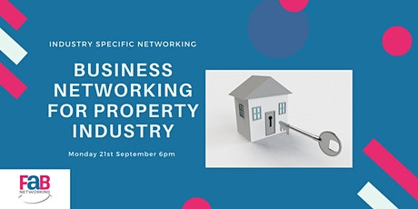 FaB Property Industry Business Networking tickets
