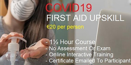 First Aid Response / Occupational First Aid  Covid19 Up Skill - 15-07-2020 tickets