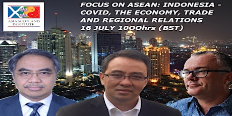Indonesia - COVID, the Economy & Trade and Regional Relations tickets
