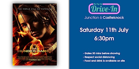 Junction 6 - The Hunger Games Drive-in Movie tickets
