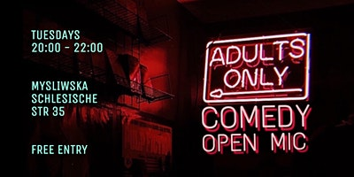 Adults ONLY Comedy Open Mic
