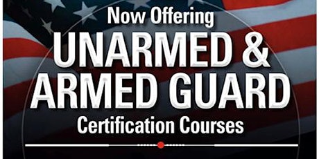 Unarmed/Armed Guard Certification Training tickets