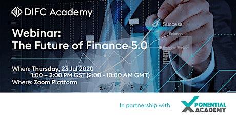 Webinar: The Future of Finance 5.0 tickets