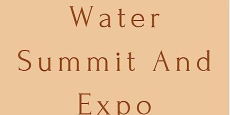 World Water Summit And Expo tickets