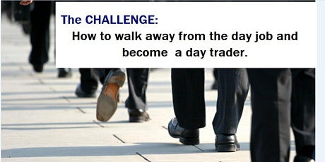 How to be a Day trader tickets