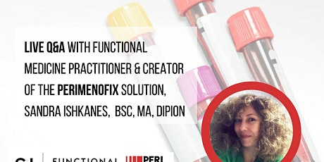 Q&A with Functional Medicine Expert, Sandra Ishkanes. tickets