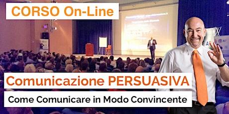 CORSO On Line - Comunicazione PERSUASIVA (Webinar) biglietti