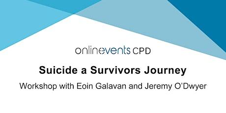 Suicide a Survivors Journey - Eoin Galavan and Jeremy O'Dwyer tickets