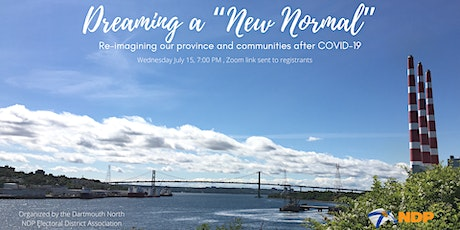 "Dreaming a ""New Normal"": Our province and community after COVID-19 tickets"
