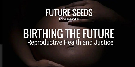 Future Seeds - Birthing the Future tickets