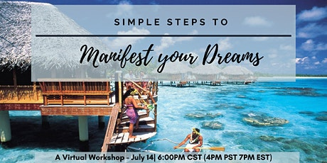 How to Manifest Your Dream Life! - A Law of Attraction Workshop (FREE) tickets