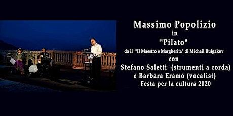 """""""Pilato"""" tratto da """"Il Maestro e Margherita"""" di Michail Bulgakov. biglietti"""
