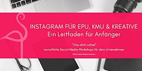 Instagram für EPU, KMU & Kreative - Ein Leitfaden  Tickets