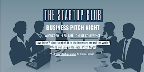 The Startup Club Business Pitch Night tickets