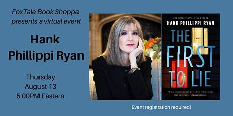 Hank Phillippi Ryan, The First to Lie Virtual tickets