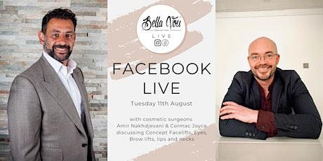 Bella Vou Live: Amir Nakhdjevani & Cormac Joyce discusses Facelifts  & more tickets