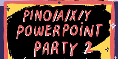 Filipinx Powerpoint Party #2 tickets