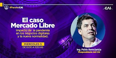 PanelesCAI: El caso Mercado Libre. Impacto de la pandemia en los negocios
