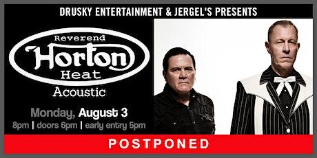 POSTPONED - Reverend Horton Heat (Acoustic) tickets