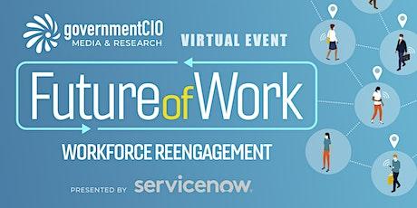 Future of Work: Workforce Reengagement tickets