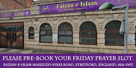 Friday Prayer Faizan e Islam- 1st prayer Jamaat - 1.35pm (1.30pm in August) tickets
