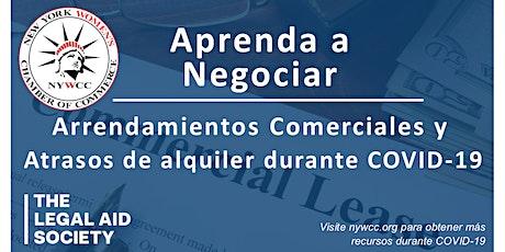 Aprenda a Negociar Arrendamientos Comerciales durante COVID-19 tickets