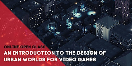 An Introduction to the Design of Urban Worlds for Video Games billets