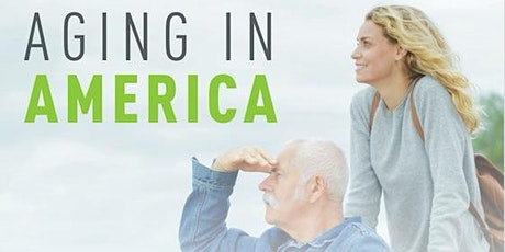 Aging in America: Taking Care of an Older Population  -Professional CEU tickets