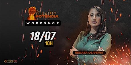 [RJ] Workshop Gratuito Máxima Potência bilhetes