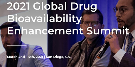 2021 Global Drug Bioavailability Enhancement Summit tickets