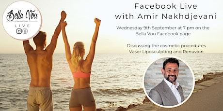 Bella Vou Live: Vaser Liposculpting and Renuvion with Amir Nakhdjevani tickets