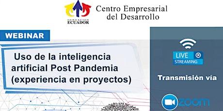 """Webinar """"Uso de la Inteligencia Artificial, Post Pandemia tickets"""