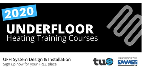 TUS UNDERFLOOR HEATING TRAINING 2020 tickets