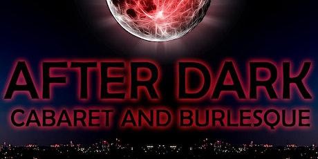 The After Dark Cabaret & Burlesque - 29 August Show tickets
