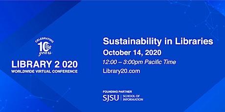 Library 2.020: Sustainability in Libraries biglietti