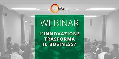 L'Innovazione trasforma il business? biglietti