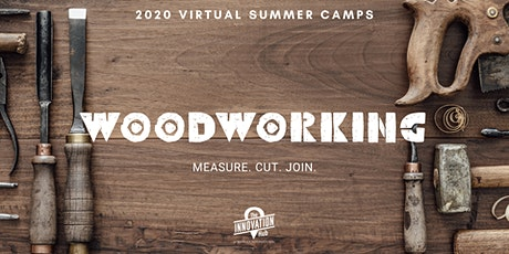 Woodworking (Ages 10-14) tickets
