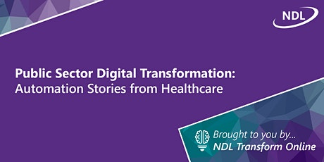 Public Sector Digital Transformation: Automation Stories from Healthcare tickets