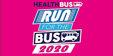 'RUN for the BUS!' HEALTHBUS TRUST VIRTUAL FAMILY FUN RUN tickets