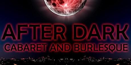 The After Dark Cabaret & Burlesque - 12 September Show tickets