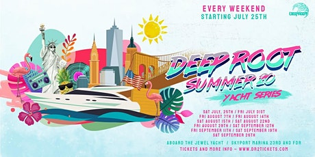 Deep Root Tribe | Jewel Yacht Party tickets