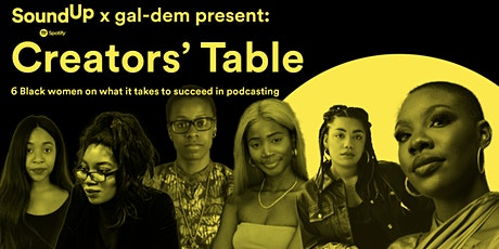 The Creators' Table: 6 Black women podcasters on what it takes to succeed tickets