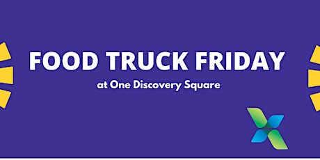 Food Truck Friday at One Discovery Square tickets