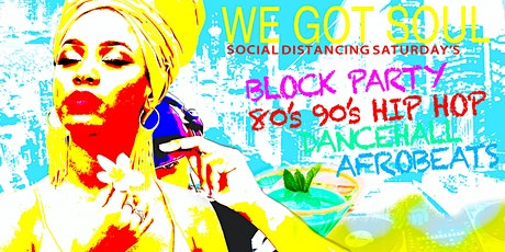 WE GOT SOUL (Block Party Late Edition) tickets