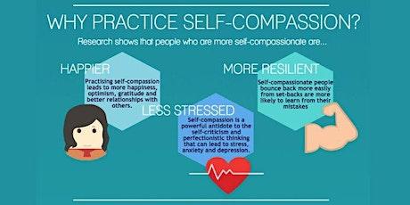 Self Compassion Workshop Online tickets