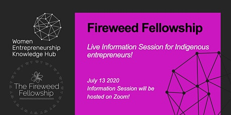 WEKH & The Fireweed Fellowship: INFORMATION SESSION tickets