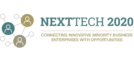 NEXTTECH 2020: Connecting  Innovative Minority Business Enterprises tickets